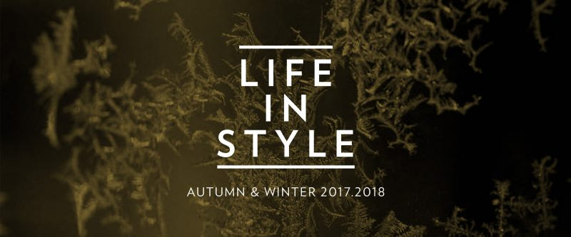 Life in Style autumn & winter 2017 – 2018