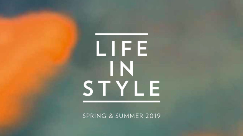 Life in Style lente & zomer 2019